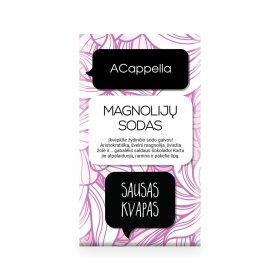 Sausas namų kvapas ACappella Magnolijų sodas